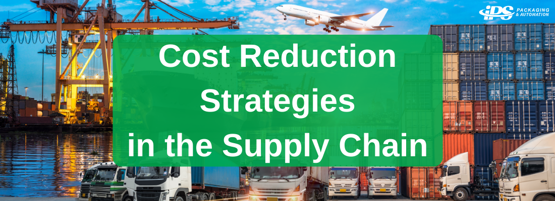 text says cost reduction strategies in the supply chain over green box over image of ship, trucks, and shipping containers on pier